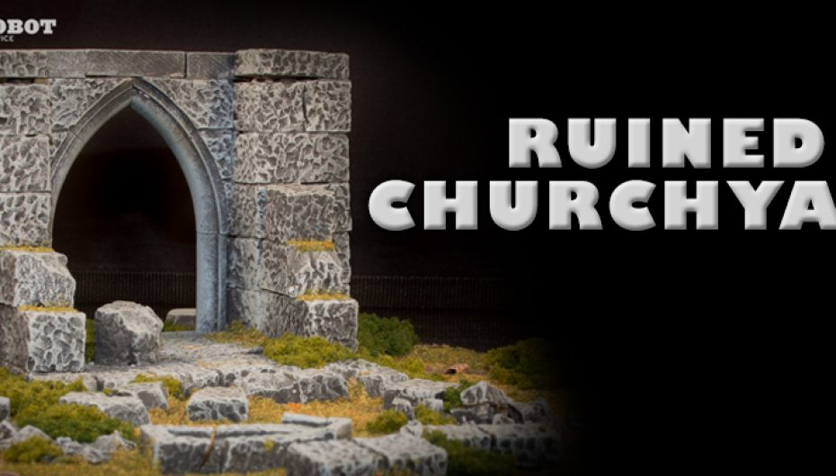 Tabletop Terrain : Ruined churchyard