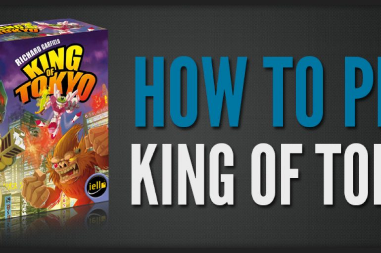 How to play – King of Tokyo