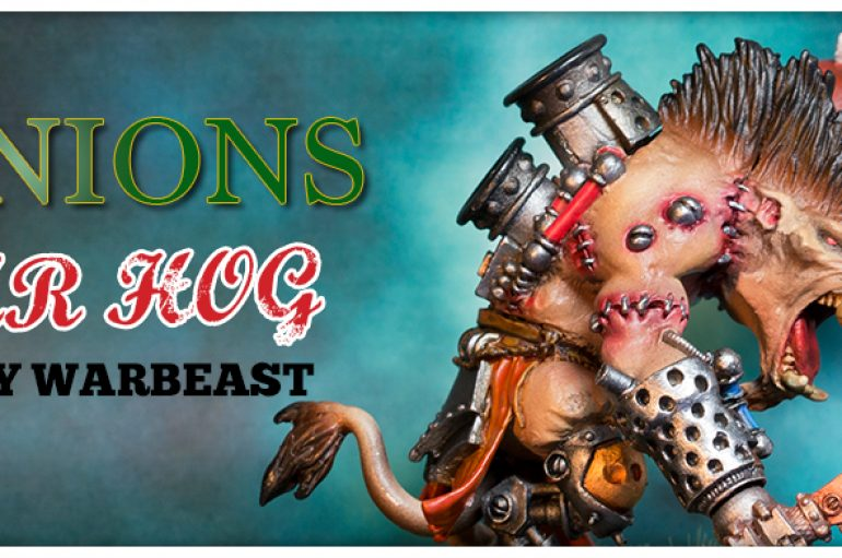 How to Paint A Hordes War Hog, Heavy War beast